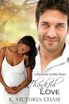 A Thankful Love (A Richards Family Short)