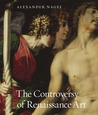 The Controversy of Renaissance Art