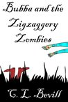 Bubba and the Zigzaggery Zombies (Bubba Snoddy, #5)