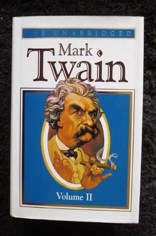 The Unabridged Mark Twain, Vol. 2