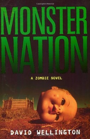 Monster Nation by David Wellington