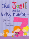 Just Josie and the Lucky Number 7!