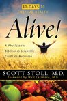 Alive! A Physician's Biblical and Scientific Guide to Nutrition