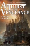 A Thirst for Vengeance (The Ashes Saga, #1)