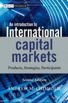 An Introduction to International Capital Markets: Products, Strategies, Participants (The Wiley Finance Series)
