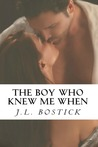 The Boy Who Knew Me When