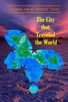 The City that Traveled the World