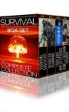 The Survival Boxset: How To Plan And Protect Your Family And Friends During Any Disaster