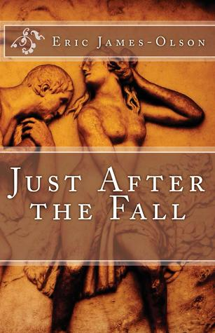 Just After the Fall by Eric James-Olson
