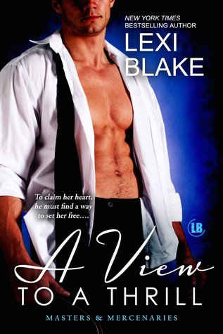 A View to a Thrill (Masters and Mercenaries, #7)
