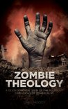 Zombie Theology: A developmental view of the religious dimensions of zombie films