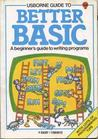 Usborne Guide to Better Basic (Computers & Electronics)