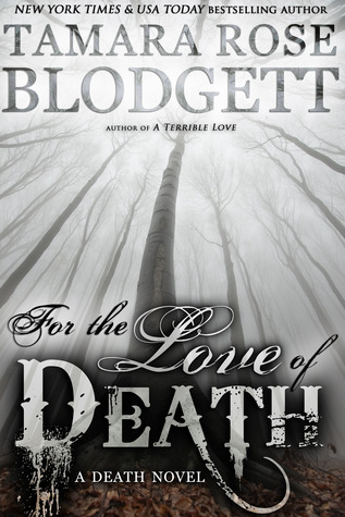 For the Love of Death (The Death Series, #7)