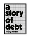 A Story of Debt