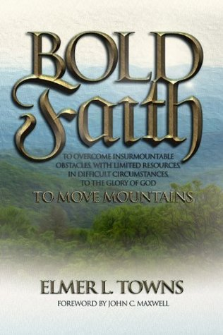 Bold Faith: To Move Mountains
