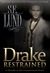 Drake Restrained (Unrestrai...