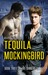 Tequila Mockingbird by Rhys Ford
