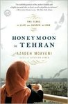 Honeymoon in Tehran Reprint edition