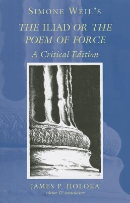 The Iliad, or The Poem of Force by Simone Weil