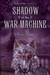 Shadow of the War Machine (The Secret Order #3)