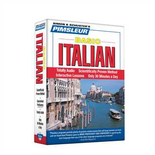 Italian, Basic: Learn to Speak and Understand Italian with Pimsleur Language Programs