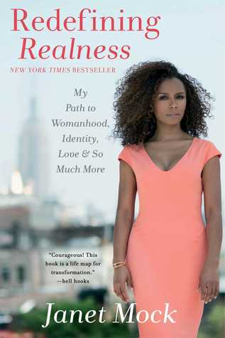Redefining Realness by Janet Mock