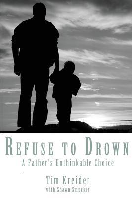 Refuse to Drown by Tim  Kreider