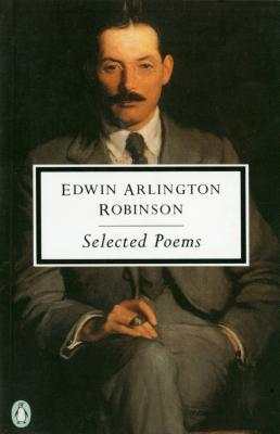 Robinson: Selected Poems