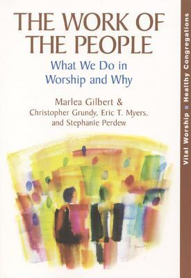 The Work of the People by Marlea Gilbert