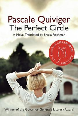The Perfect Circle by Pascale Quiviger