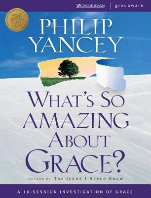 What's So Amazing About Grace?: Curriculum With Books and Video