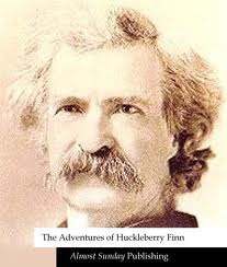 The Adventures of Huckleberry Finn [Illustrated Edition] by Mark Twain