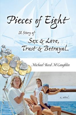 Pieces of Eight by Michael Reed McLaughlin