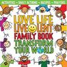 Love Life Live Lent Family Book: Transform Your World