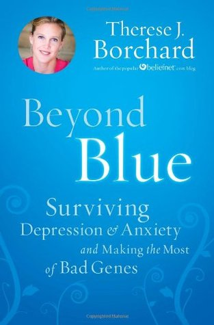 Beyond Blue by Therese J. Borchard