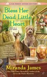 Bless Her Dead Little Heart (Southern Sisters, #1)