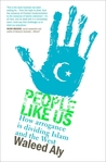 People Like Us: How arrogance is dividing Islam and the West