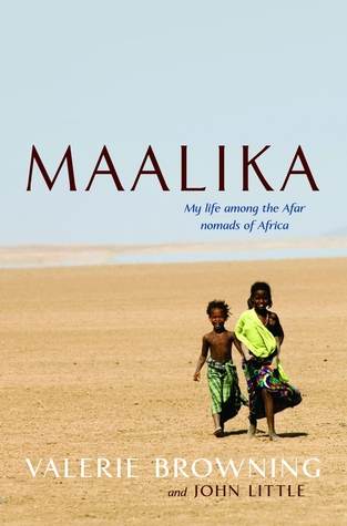 Maalika: My Life among the Afar Nomads in Africa