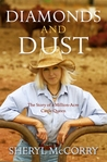 Diamonds And Dust Story Of A Million Acre Cattle Queen