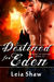 Destined for Eden (Shadows of Destiny, #5.5)
