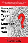 Memory Quiz, What Type Of Learner Are You? (Phenomenal Memory For All)