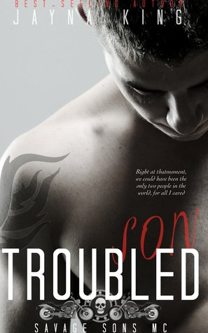 Free download Troubled Son (Savage Sons Motorcycle Club #1) ePub