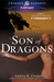 Son of Dragons (Legends of ...