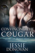 Convincing the Cougar (Cascade Shifters, #0.5)