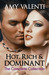 Hot, Rich and Dominant - The Complete Collection (Hot, Rich and Dominant, #1-6)