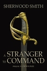 A Stranger to Command (Crown & Court 0.5)