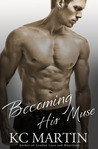 Becoming His Muse (Becoming His Muse, #1)