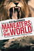 Maneaters of the World: Over 250 Terrifying True Accounts of Predators from Pre-History to the Present