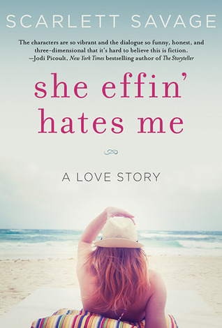 She Effin� Hates Me: A Love Story