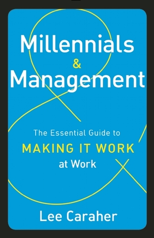Millennials & Management by Lee Caraher